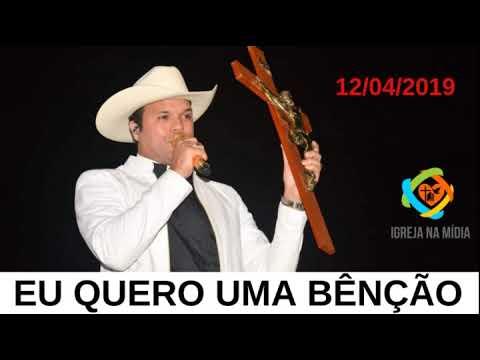 Eu quero uma Bênção do Padre Alessandro Campos - O padre sertanejo do Brasil