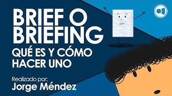 Brief o Briefing - Qué es y cómo hacer uno