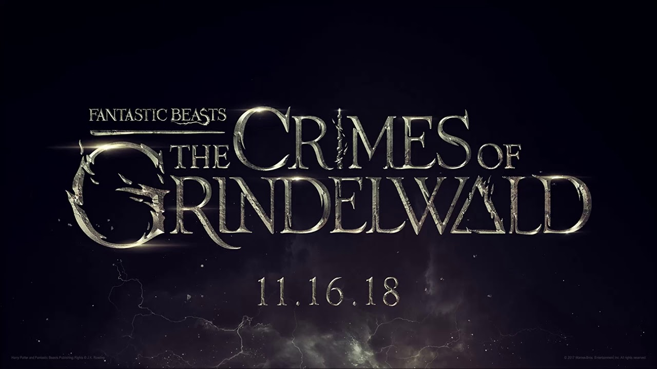 Fantastic Beasts: The Crimes of Grindelwald - The Story Continues [Fan Made Soundtrack]