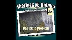 Sherlock Holmes Das letzte Problem - Arthur Conan Doyle (Krimi Hörspiel)