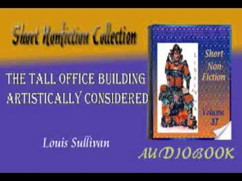 The Tall Office Building Artistically Considered Louis Sullivan Audiobook Short Nonfiction