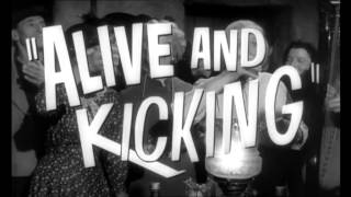 """Alive and Kicking"": Out on DVD 7/7/2014"