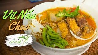 Bếp Cô Minh | Tập 112 - Vịt Nấu Chao nước cốt dừa chuẩn vị -Cooked Duck Fermented Bean Curd