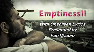Emptiness (Lonely) Rohan Rathore IIT Video Song with Lyrics (Tune Mere Jaana) HD
