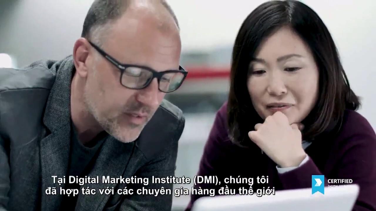 Trở thành Marketer đạt Chứng chỉ Digital Marketing Quốc tế (CDMP)