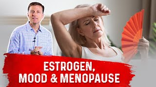 Estrogen, Mood & Menopause