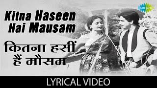 Kitna hasee hai mausam with lyrics | कितना हसी है मौसम गाने के बोल | Azad | Dilip Kumar/Meena Kumari