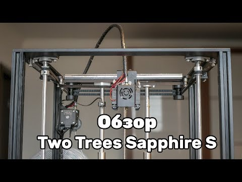 Обзор 3D принтера Sapphire S - новый Defaultprinter?