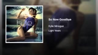 So Now Goodbye