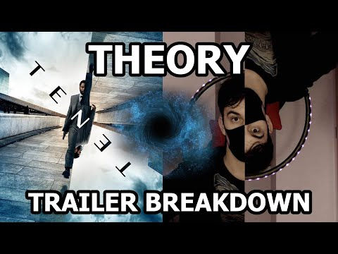 TENET – Theory/Speculations (Wormhole, Blackhole, Relativity, Trailer Breakdown)