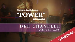 """""""POWER"""" [ORIGINAL] (Chanelle/Relé) performed by Dee Chanelle & The in Laws"""