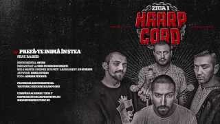 Repeat youtube video Haarp Cord - Prefa-te Inima In Stea (feat. Rashid) (prod. Ofens)