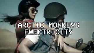 Electricity- Arctic Monkeys