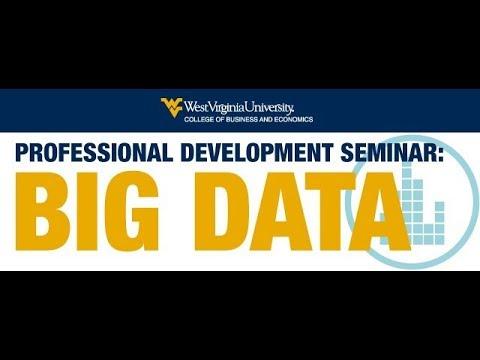 B&E Professional Development Seminar: Big Data