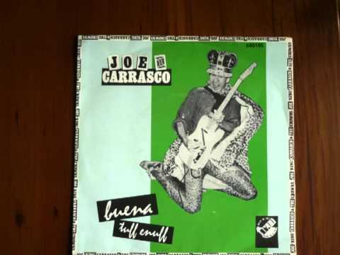 joe king carrasco.BUENA
