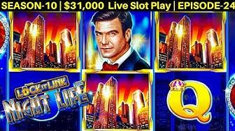 Lock It Link NIGHT LIFE Slot Machine Live Play & BONUS WON   Season 10   Episode #24