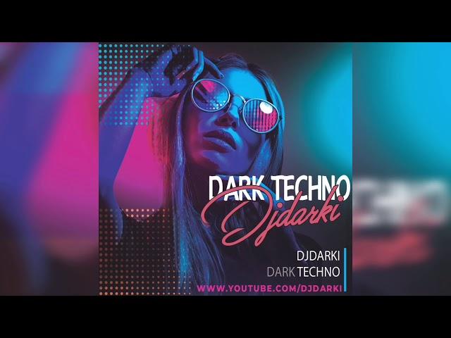 Djdarki - dark techno