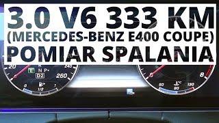 Mercedes-Benz E400 Coupe 3.0 V6 333 KM (AT) - pomiar zużycia paliwa