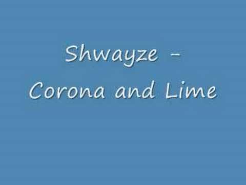 Shwayze - Corona and Lime (w/ Lyrics)
