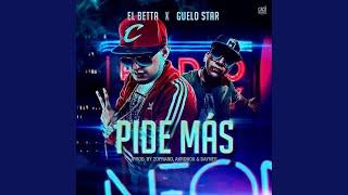 Pide Más (feat. Guelo Star)
