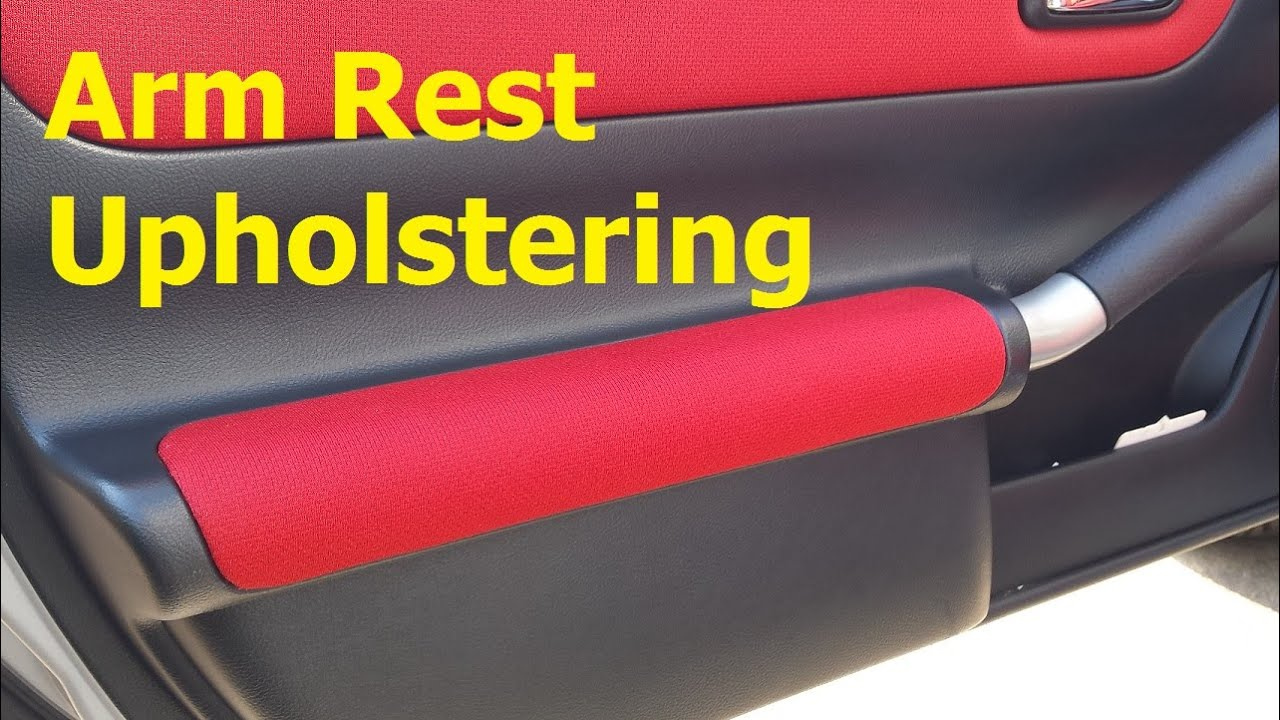 Upholster Your Car Door Armrests in about 30 minutes & Upholster Your Car Door Armrests in about 30 minutes - YouTube