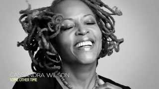 Cassandra Wilson, Some Other Time