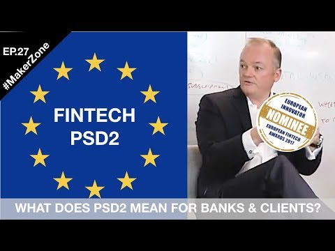 EP.27 e-Wise CEO David Hamilton: How Banks Can Leverage PSD2 to Catalyse Innovation⎜#MakerZone