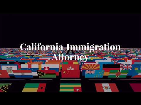 Want to stay in California? Get an Expert Immigration Lawyer!