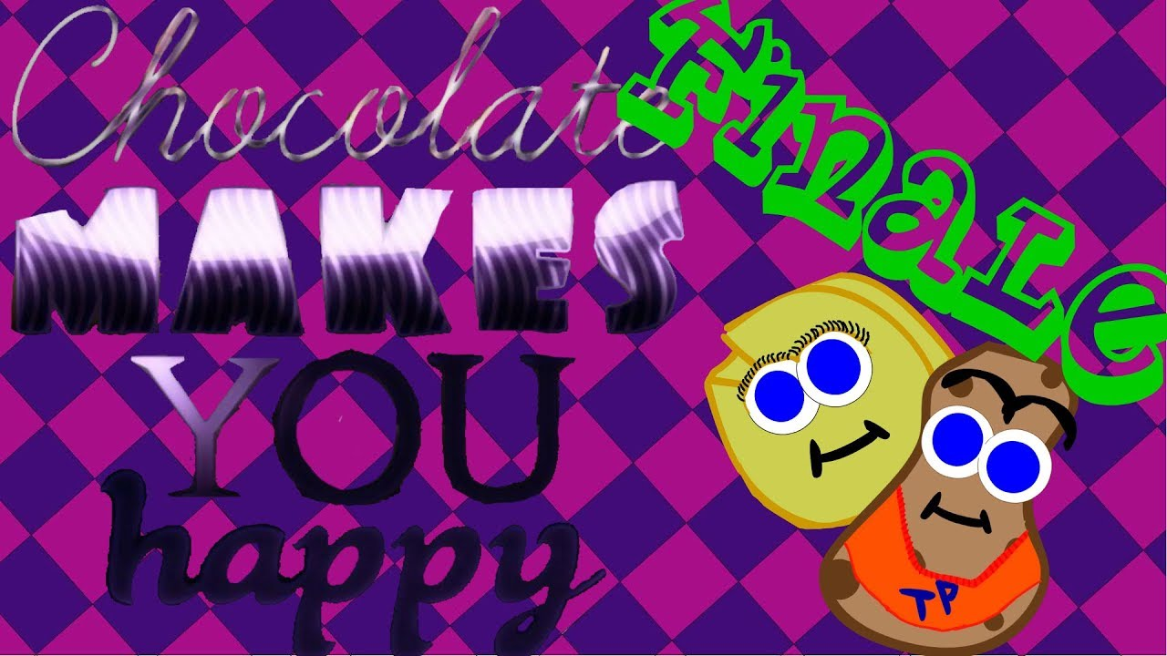 Chocolate Makes You Happy - Finale - Use It - PWYF