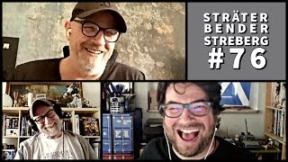 Sträter Bender Streberg – Der Podcast: Folge 76