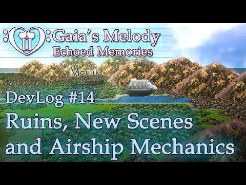 Gaia's Melody EM2 DevLog #14 - Ruins, New Scenes & Airship Mechanics! (RPG Maker MV)