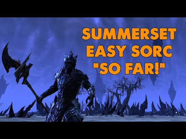 Eso The Easy Sorc So Far Summerset Testing Youtube