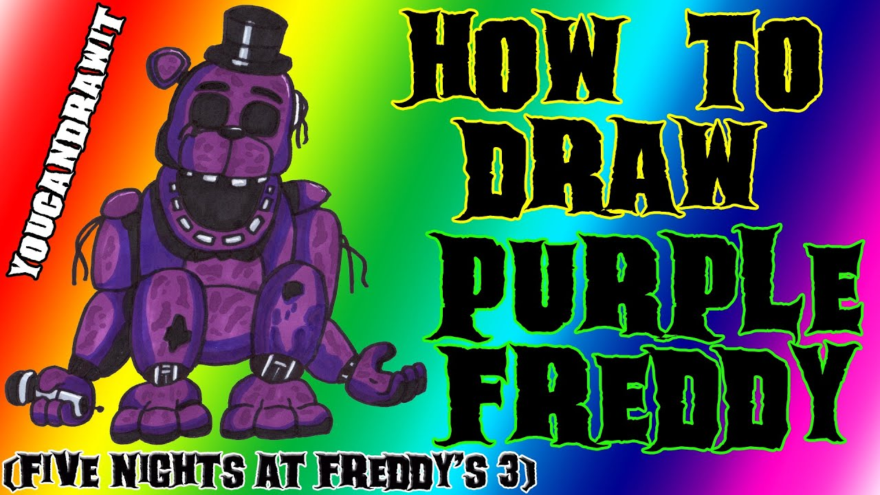 How To Draw Purple Freddy From Five Nights At Freddys 3