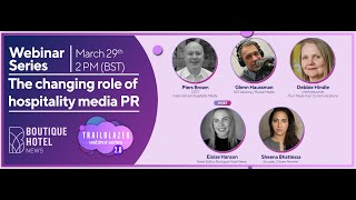 Trailblazer 2.0 Webinar 6: The changing role of hospitality media PR