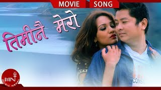 Nepali Song Timinai Mero From Nepali Movie Jholay