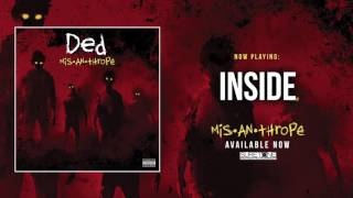 Ded - Inside (Official Audio)