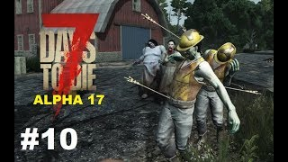 7 Days to Die – Ich brauche Intelligenz 🧠 – Gameplay Deutsch #10 ( Alpha 17 )
