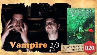 VAMPIRE - histoires au coin du D20 partie 2 sur 3 (Requiem des clochards)