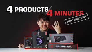 4 Products in 4 Minutes - ROG Edition #1