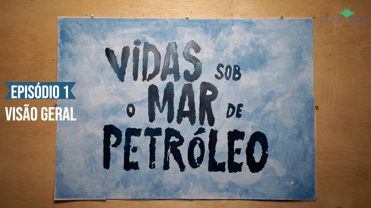 """Série especial """"Vidas sob o mar de petróleo"""" relembra maior desastre ambiental do Brasil"""