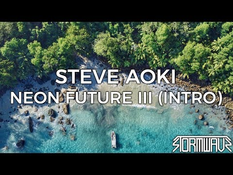 Steve Aoki - Neon Future III (Intro) Mp3