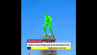 STATUE OF LIBERTY REPLACED BY FORTNITE DEFAULT SKIN MEME