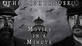 Movies in a Minute | The Lighthouse | A Parody