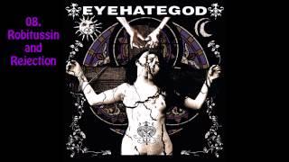 Eyehategod - Eyehategod (Full Album)