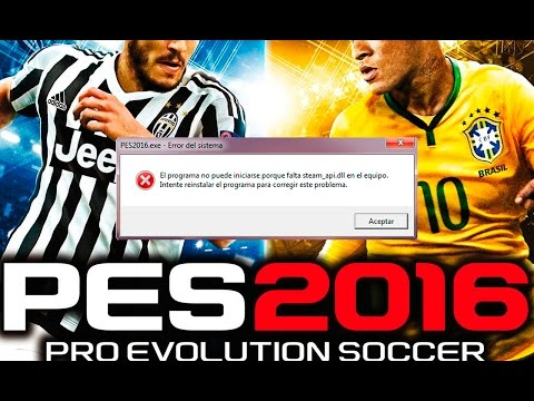 Steam_api Dll | PES 2016 - 2017 | Fix Error (MEGA,MEDIAFIRE)