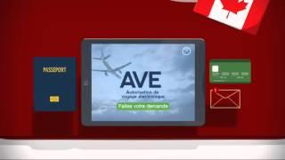 L'Autorisation de Voyage Electronique (AVE) au Canada