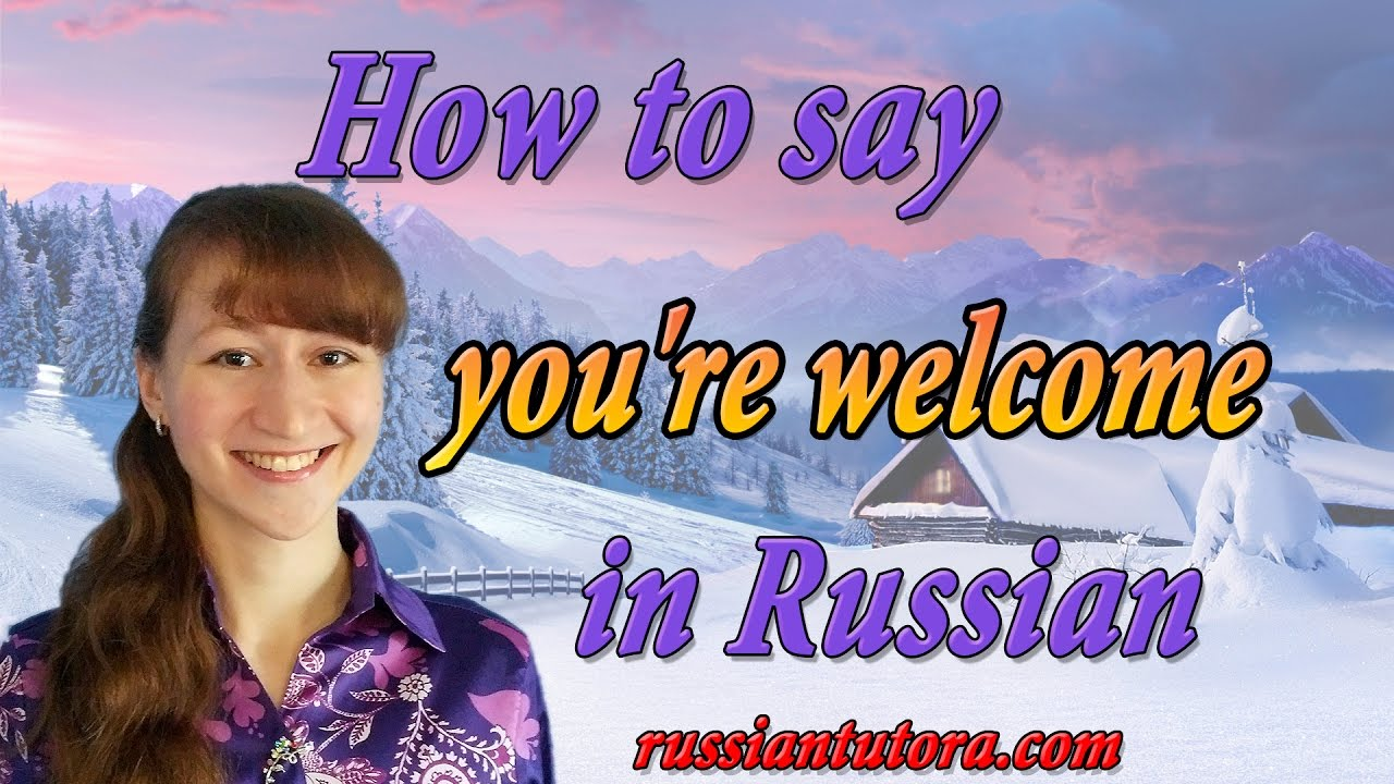 welcome in russian language