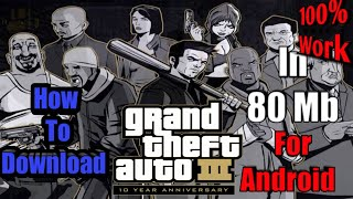How to download GTA iii in 80 mb for android || By #PsychoGamerz
