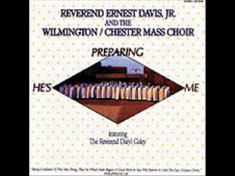 Wilmington Chester Mass Choir - He