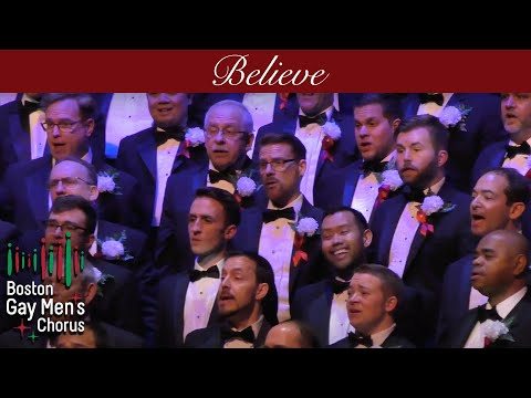 Believe - Boston Gay Men's Chorus